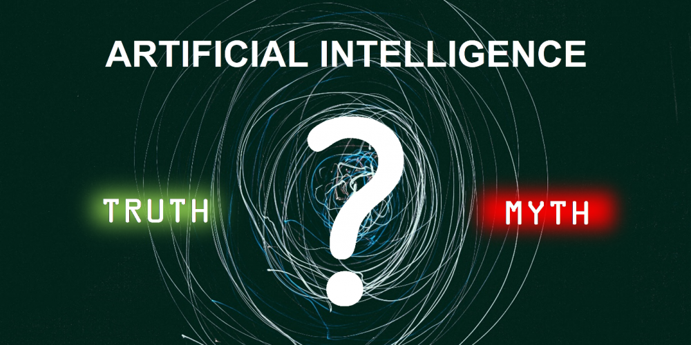 Artificial Intelligence | Truths and Myths Part 2